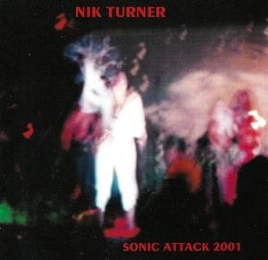 Nik Turner Sonic Attack 2001 album cover