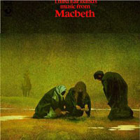 Music From Macbeth by THIRD EAR BAND album cover