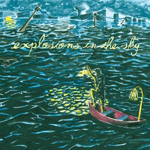 Explosions In The Sky - All of a Sudden I Miss Everyone CD (album) cover