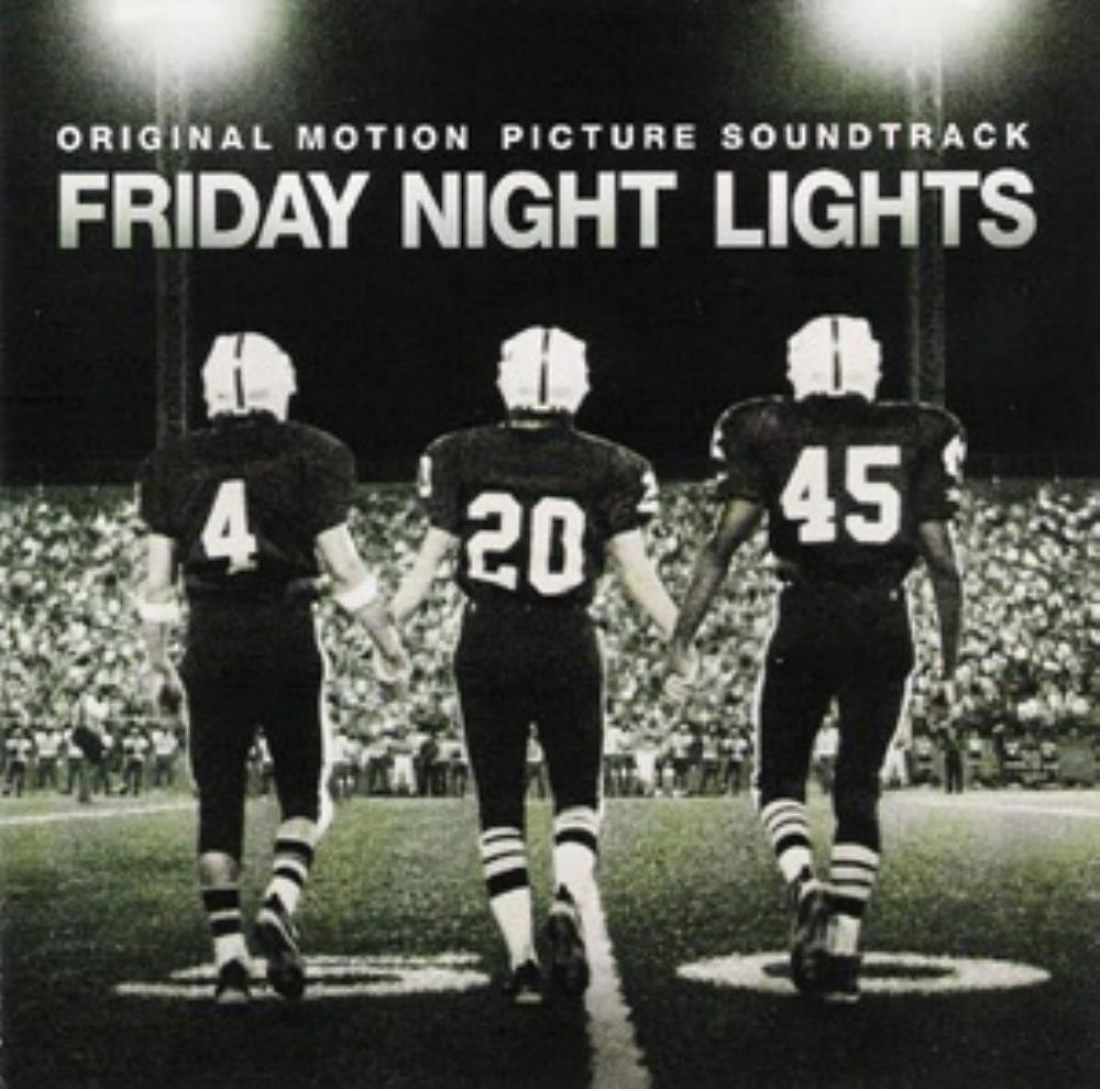 Explosions In The Sky - Friday Night Lights: Original Motion Picture Soundtrack CD (album) cover