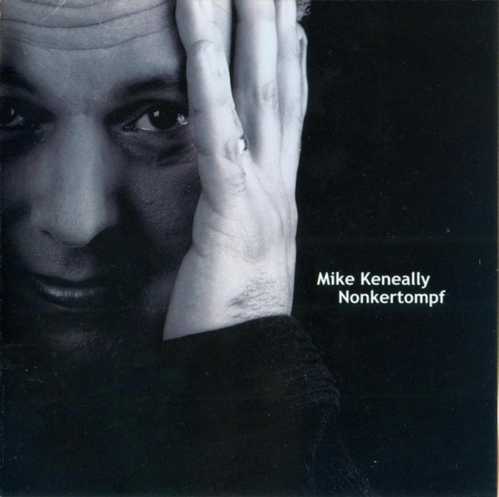 Mike Keneally - Nonkertompf CD (album) cover