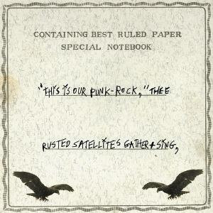 This Is Our Punk-Rock, Thee Rusted Satellites Gather + Sing by SILVER MT. ZION, A album cover