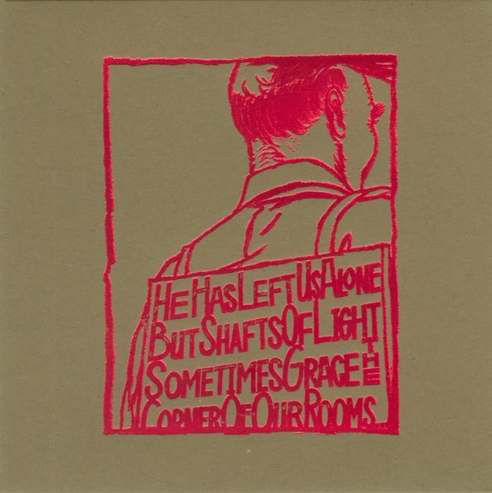 He Has Left Us Alone But Shafts Of Light Sometimes Grace The Corner Of Our Rooms by SILVER MT. ZION, A album cover