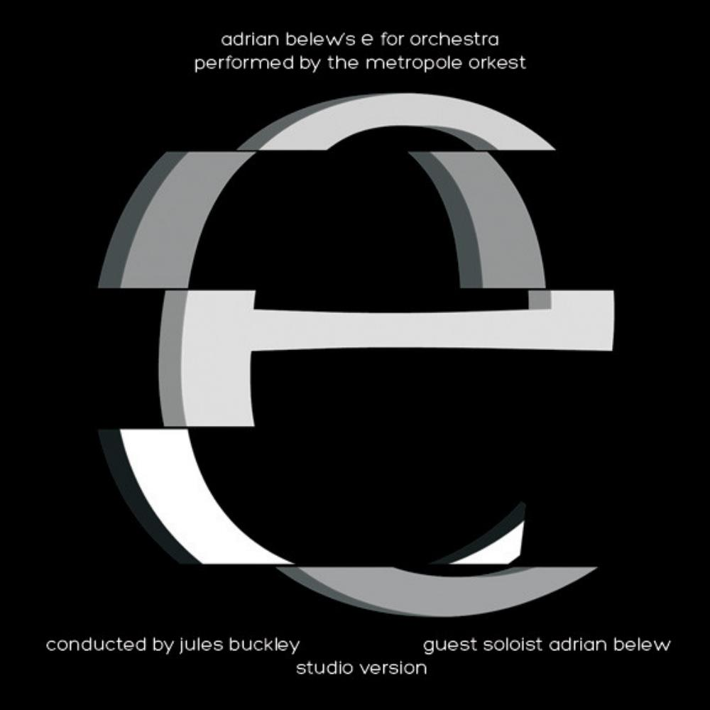 Metropole Orkest: E For Orchestra by BELEW, ADRIAN album cover
