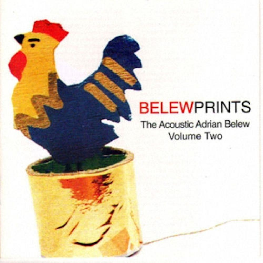Belew Prints - The Acoustic Adrian Belew Vol. 2 by BELEW, ADRIAN album cover