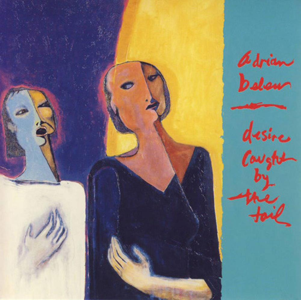 Adrian Belew - Desire Caught By The Tail CD (album) cover