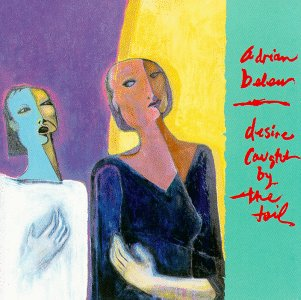 Adrian Belew Desire Caught By The Tail album cover