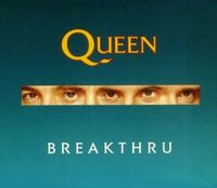 Queen Breakthru/Stealin' album cover
