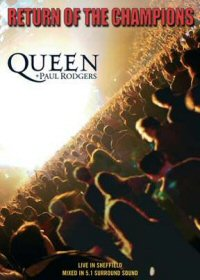 Queen - Queen + Paul Rodgers - Return Of The Champions CD (album) cover