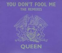Queen You Don't Fool Me - The Remixes album cover