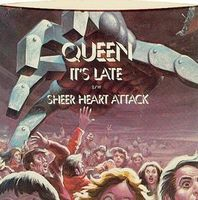 Queen It's Late / Sheer Heart Attack album cover