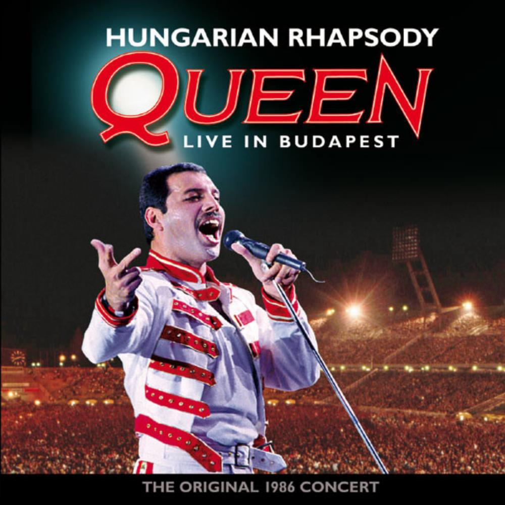 Hungarian Rhapsody - Live In Budapest by QUEEN album cover