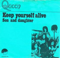 Queen Keep Yourself Alive / Son and Daughter album cover