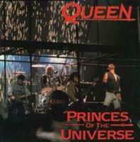 Queen Princes of the Universe / Gimme the Prize album cover