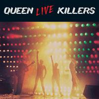 Queen Live Killers album cover