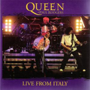 Queen Queen + Paul Rodgers: Live From Italy album cover