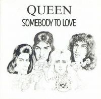 Queen Somebody to Love / White Man album cover