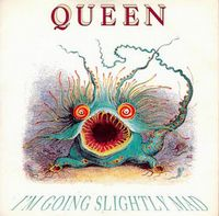Queen I'm Going Slightly Mad album cover