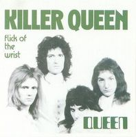 Queen Killer Queen / Flick of the Wrist album cover