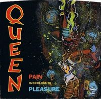 Queen Pain Is So Close to Pleasure / Don't Lose Your Head album cover