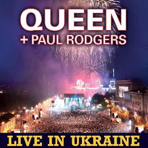 Queen - Queen and Paul Rodgers - Live in Ukraine CD (album) cover