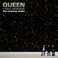Queen The Cosmos Rocks (with Paul Rodgers) album cover