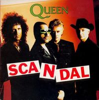 Queen Scandal / My Life Has Been Saved album cover
