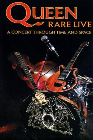 Queen - Rare Live : A Concert Through Time And Space CD (album) cover