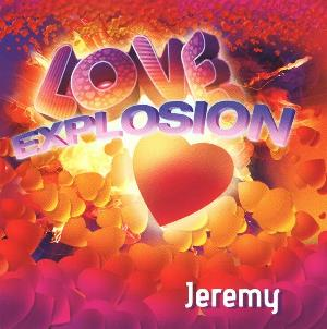 Love Explosion by JEREMY album cover