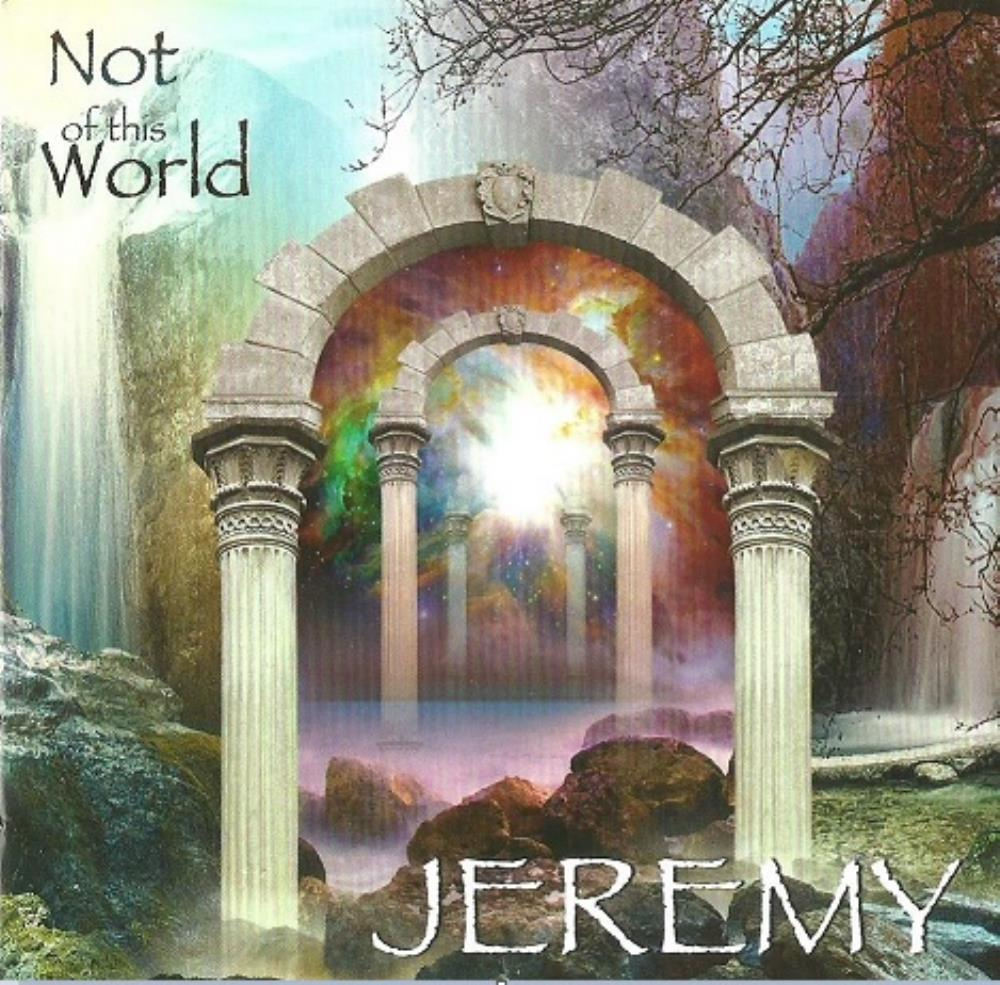 Not Of This World by JEREMY album cover