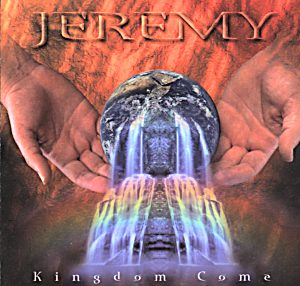 Jeremy - Kingdom Come CD (album) cover