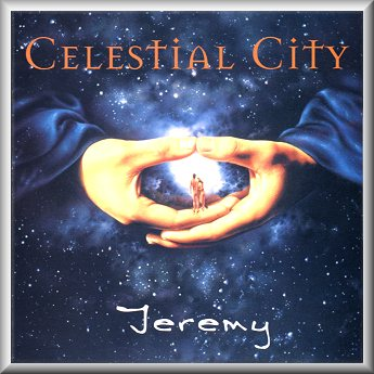 Jeremy - Celestial City CD (album) cover