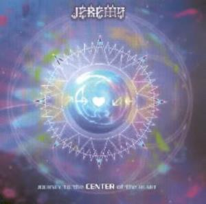 Journey to the Center of the Heart by JEREMY album cover