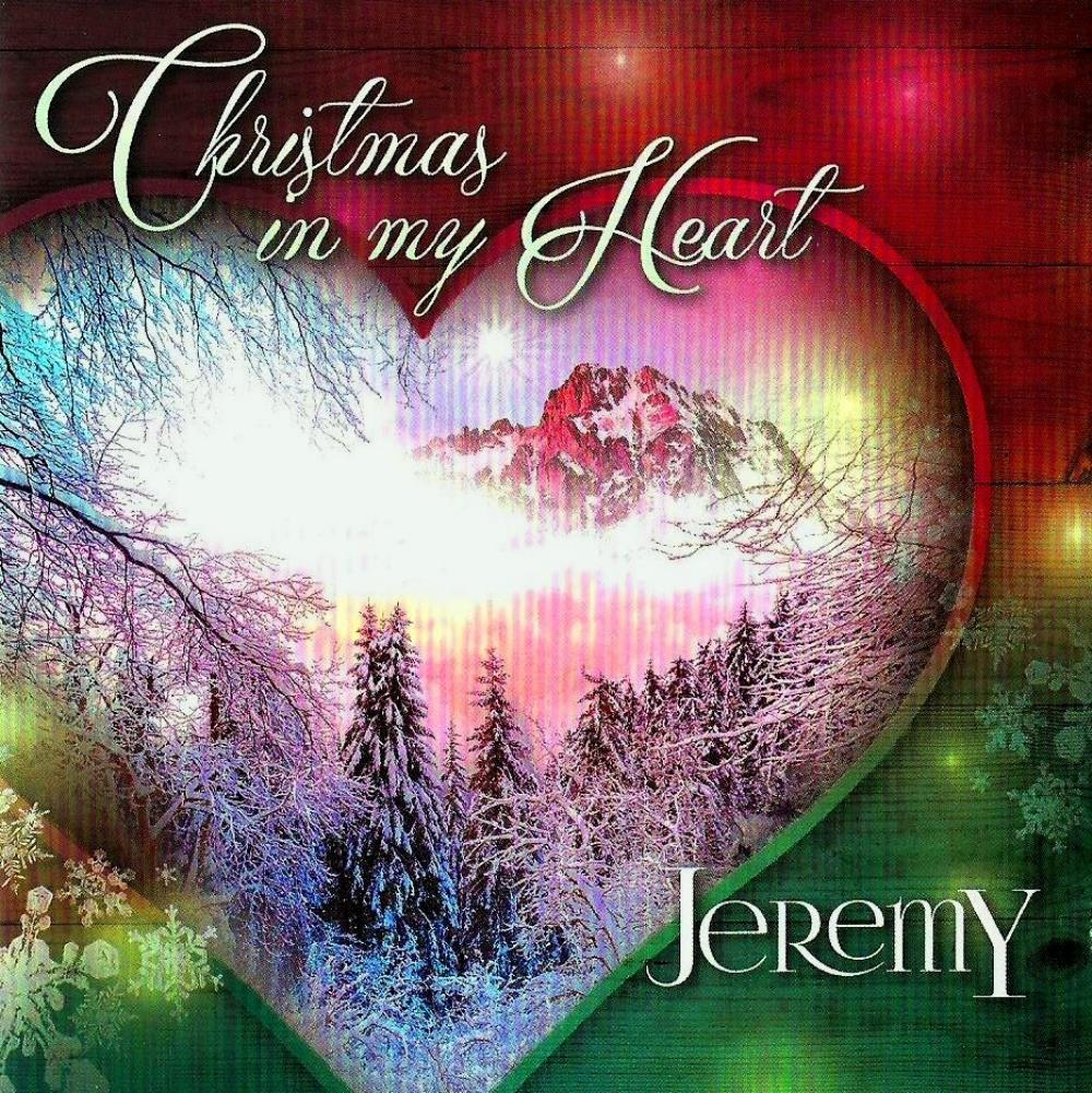 jeremy christmas in my heart album cover - Christmas In My Heart