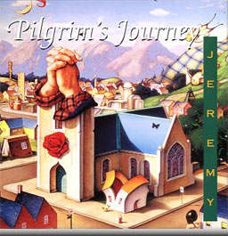 Jeremy - Pilgrim's Journey CD (album) cover