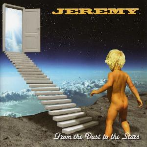 Jeremy - From the Dust to the Stars CD (album) cover
