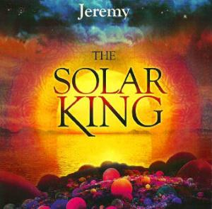 Jeremy - The Solar King CD (album) cover