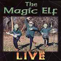 Magic Elf Live album cover