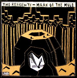 The Residents - Mark Of The Mole CD (album) cover