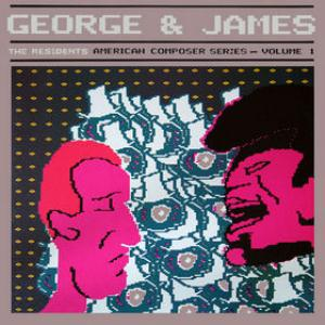 The Residents - George And James CD (album) cover