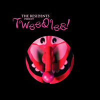 The Residents - Tweedles! CD (album) cover