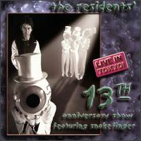The Residents The 13th Anniversary Show, Live in Tokyo album cover