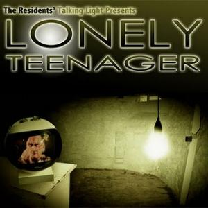 The Residents Lonely Teenager album cover
