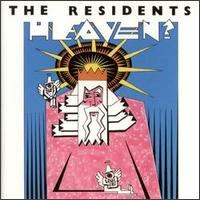 The Residents Heaven? album cover