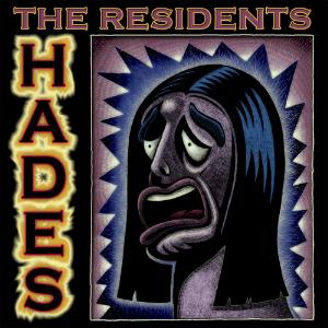 The Residents The Rivers Of Hades album cover