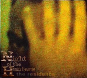 The Residents Night Of The Hunters album cover