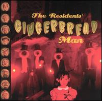 The Residents - Gingerbread Man CD (album) cover