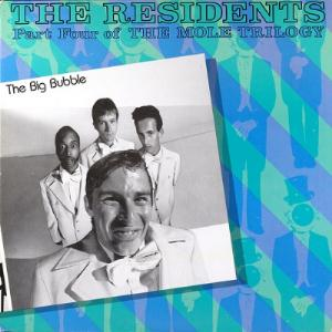 The Residents - The Big Bubble CD (album) cover