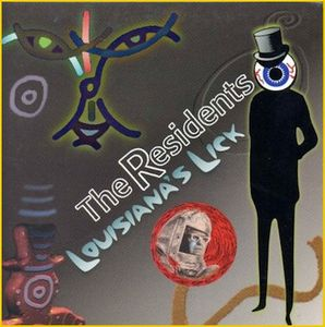 The Residents Louisiana's Lick album cover