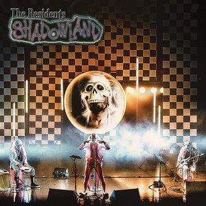 The Residents Shadowland album cover